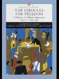 The Struggle for Freedom, Volume 2: A History of African Americans Since 1865