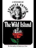 The Wild Island: A Mystery