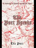 Tha Poet Speaks: A Collection of Psalms and Spoken Word