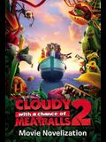 Cloudy with a Chance of Meatballs 2 Movie Novelization (Cloudy with a Chance of Meatballs Movie)