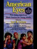 American Eyes (Turtleback School & Library Binding Edition)