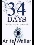 34 Days