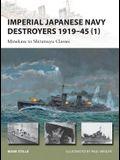 Imperial Japanese Navy Destroyers 1919-45 (1): Minekaze to Shiratsuyu Classes