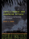 Intelligence and Surprise Attack: Failure and Success from Pearl Harbor to 9/11 and Beyond