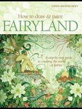 How to Draw & Paint Fairyland