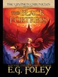 The Black Fortress (The Gryphon Chronicles, Book 6)