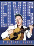 Elvis: A Graphic Novel
