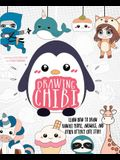 Drawing Chibi: Learn How to Draw Kawaii People, Animals, and Other Utterly Cute Stuff