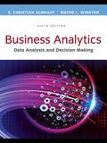 Business Analytics: Data Analysis & Decision Making