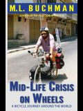 Mid-Life Crisis on Wheels: a bicycle journey around the world