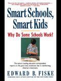Smart Schools, Smart Kids: Why Do Some Schools Work?