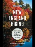 Moon New England Hiking: Best Hikes Plus Beer, Bites, and Campgrounds Nearby