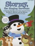 Stormy, the Singing Snowman: A Wintertime Mini-Musical for Unison and 2-Part Voices (Teacher's Handbook)
