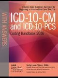ICD-10-CM and ICD-10-PCs Coding Handbook with Answers 2016