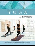 Yoga for Beginners: Eliminate Stress, Reduce Anxiety, and Find Inner-Peace