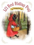 Li'l Red Riding Pug - Coloring Book