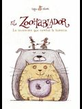 Zoohablador, El