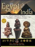 Egypt and India: Ancient Egyptian Religion and The Origins of Hinduism, Vedanta, Yoga, Buddhism and Dharma of India