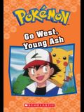 Go West, Young Ash (Pokémon Classic Chapter Book #9), Volume 9
