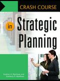 Crash Course in Strategic Planning