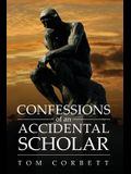Confessions of an Accidental Scholar