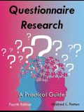 Questionnaire Research: A Practical Guide