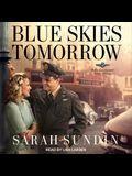 Blue Skies Tomorrow Lib/E