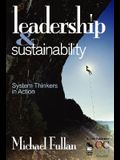 Leadership and Sustainability: System Thinkers in Action
