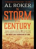 The Storm of the Century: Tragedy, Heroism, Survival, and the Epic True Story of America's Deadliest Natural Disaster: The Great Gulf Hurricane