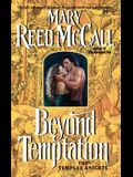 Beyond Temptation: The Templar Knights
