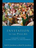 Invitation to the Psalms: A Reader's Guide for Discovery and Engagement