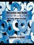 Decanates and Duads