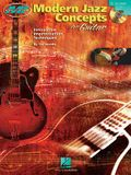 Modern Jazz Concepts for Guitar: Master Class Series [With CD (Audio)]