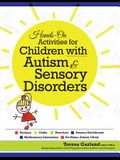 Hands on Activities for Children with Autism & Sensory Disorders