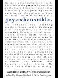 Joy Exhaustible: Assaracus Presents the Publishers