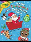 Crayola My Big Christmas Coloring Book, Volume 8