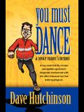 You Must Dance: A Novice Runner's Memoir