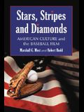 Stars, Stripes and Diamonds: American Culture and the Baseball Film