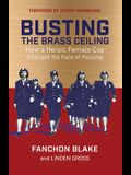 Busting the Brass Ceiling