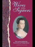 Wives of the Signers: The Women Behind the Declaration of Independence