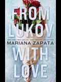 From Lukov with Love