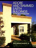 Adobe and Rammed Earth Buildings: Design and Construction