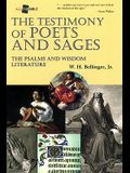 The Testimony of Poets and Sages: The Psalms and Wisdom Literature