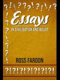 Essays In Civilisation and Belief