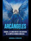 Arcángeles: Zadquiel, la llama violeta y los secretos de la limpieza kármica angelical
