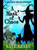 A Mask of Chaos: A Supernatural Mystery
