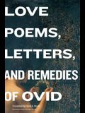 Love Poems, Letters, and Remedies of OVID