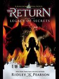 Kingdom Keepers: The Return Book Two Legacy of Secrets (Kingdom Keepers: The Return, Book Two)