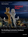 The Modeling & Animation Handbook: Intermediate [With CDROM]