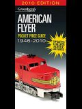 American Flyer Pocket Price Guide 1946-2010 (Greenberg's Guide to American Flyer S Gauge)